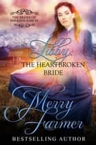 Libby: The Heartbroken Bride - The Brides of Paradise Ranch - Sweet Version, #4 ebook by Merry Farmer