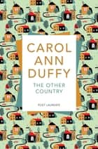 The Other Country ebook by Carol Ann Duffy