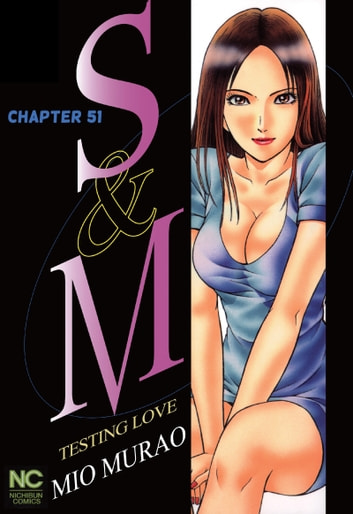 S and M - Chapter 51 ebook by Mio Murao