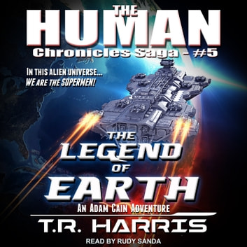 The Legend of Earth audiobook by T.R. Harris