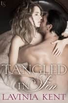 Tangled in Sin - A Bound and Determined Novel ebook by