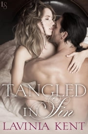 Tangled in Sin - A Bound and Determined Novel ebook by Lavinia Kent