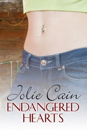 Endangered Hearts ebook by Jolie Cain