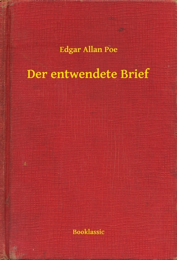 Der entwendete Brief ebook by Edgar Allan Poe