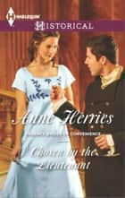 Chosen by the Lieutenant ebook by Anne Herries