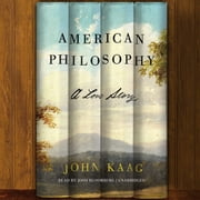 American Philosophy - A Love Story audiobook by John Kaag