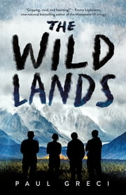 The Wild Lands ebook by Paul Greci