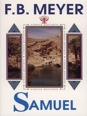 Samuel - The Prophet ebook by F.B. Meyer