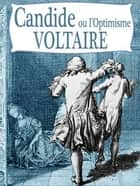 Candide, ou l'Optimisme ebook by Voltaire