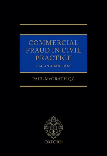 Commercial Fraud in Civil Practice ebook by Paul McGrath QC