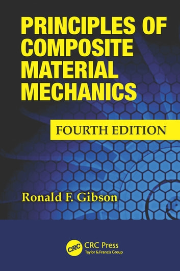 Principles of composite material mechanics fourth edition ebook by principles of composite material mechanics fourth edition ebook by ronald f gibson fandeluxe Choice Image