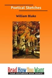 Poetical Sketches ebook by Blake William