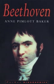 Beethoven ebook by Anne Pimlott Baker