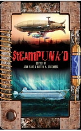 Steampunk'd ebook by