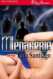 Menagerie ebook by Lara Santiago