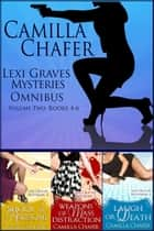 Lexi Graves Mysteries Omnibus Volume Two ebook by Camilla Chafer