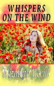 Whispers On The Wind ebook by Elizabeth Revill