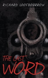 The Last Word ebook by Richard Loofbourrow