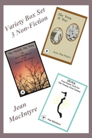 Variety Box Set: 3 Non-Fiction Books ebook by Jean MacIntyre
