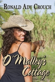 O'Malley's Cottage ebook by Ronald Ady Crouch