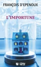 L'Importune ebook by François d' EPENOUX