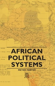 African Political Systems ebook by Meyer Fortes