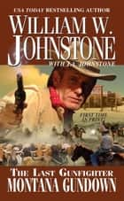 Montana Gundown ebook by William W. Johnstone,J.A. Johnstone