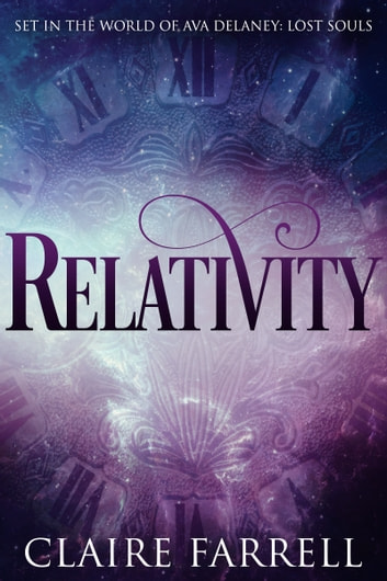 Relativity (A Lorcan & Lucia Novella) ebook by Claire Farrell