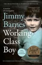 Working Class Boy - The Number 1 Bestselling Memoir ebook by