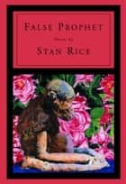 False Prophet ebook by Stan Rice