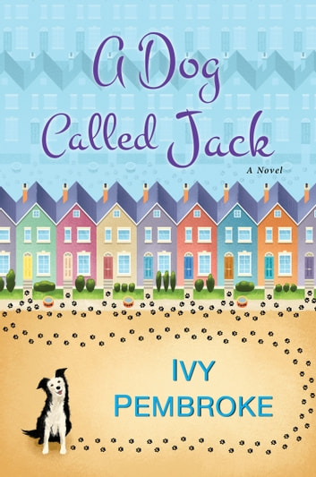 A Dog Called Jack ebook by Ivy Pembroke