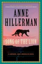 Song of the Lion ebook by Anne Hillerman