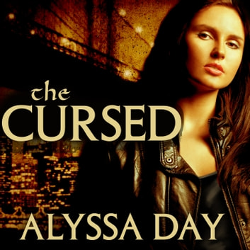 The Cursed audiobook by Alyssa Day