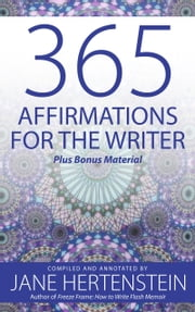 365 Affirmations for the Writer ebook by Jane Hertenstein
