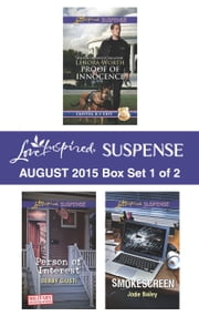 Love Inspired Suspense August 2015 - Box Set 1 of 2 - Proof of Innocence\Person of Interest\Smokescreen ebook by Lenora Worth, Debby Giusti, Jodie Bailey