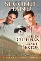 Second Hand ebook by Heidi Cullinan,Marie Sexton