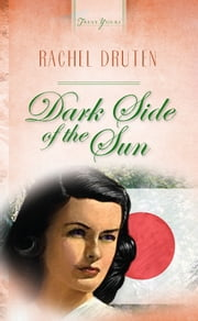 Dark Side Of The Sun ebook by Rachel Druten
