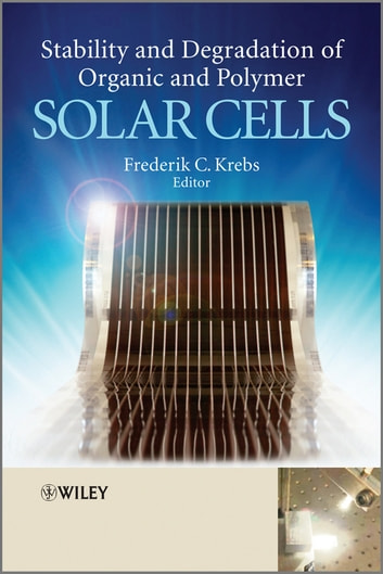 Stability and Degradation of Organic and Polymer Solar Cells ebook by