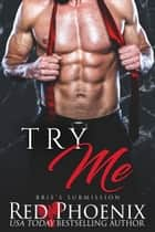 Try Me ebook by Red Phoenix