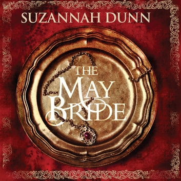 The May Bride audiobook by Suzannah Dunn