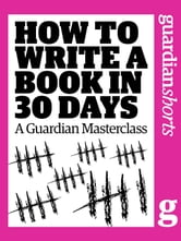 How to Write a Book in 30 Days ebook by Karen Wiesner