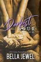 Darkest Hour ebook by