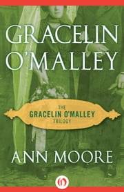 Gracelin O'Malley ebook by Ann Moore