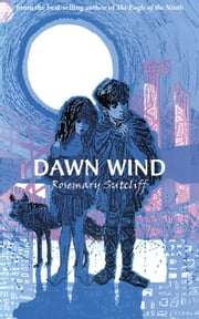 Dawn Wind ebook by Rosemary Sutcliff