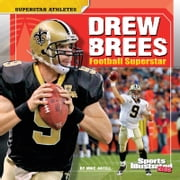 Drew Brees - Football Superstar ebook by Mike Artell