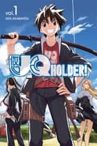 UQ Holder 1 ebook by Ken Akamatsu, Ken Akamatsu