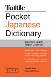Tuttle Pocket Japanese Dictionary - Completely Revised and Updated Second Edition ebook by Samuel E. Martin,Sayaka Khan,Fred Perry