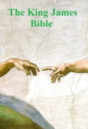 King James Bible: Old Testament, New Testament, and Apocrypha (Illustrated) ebook by Anonymous,Gustave Dore,Michelangelo