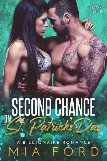 Second Chance on St. Patrick's Day - Second Chance on St. Patrick's Day, #1 ebook by Mia Ford