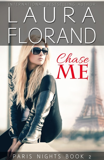 Chase Me ebook by Laura Florand